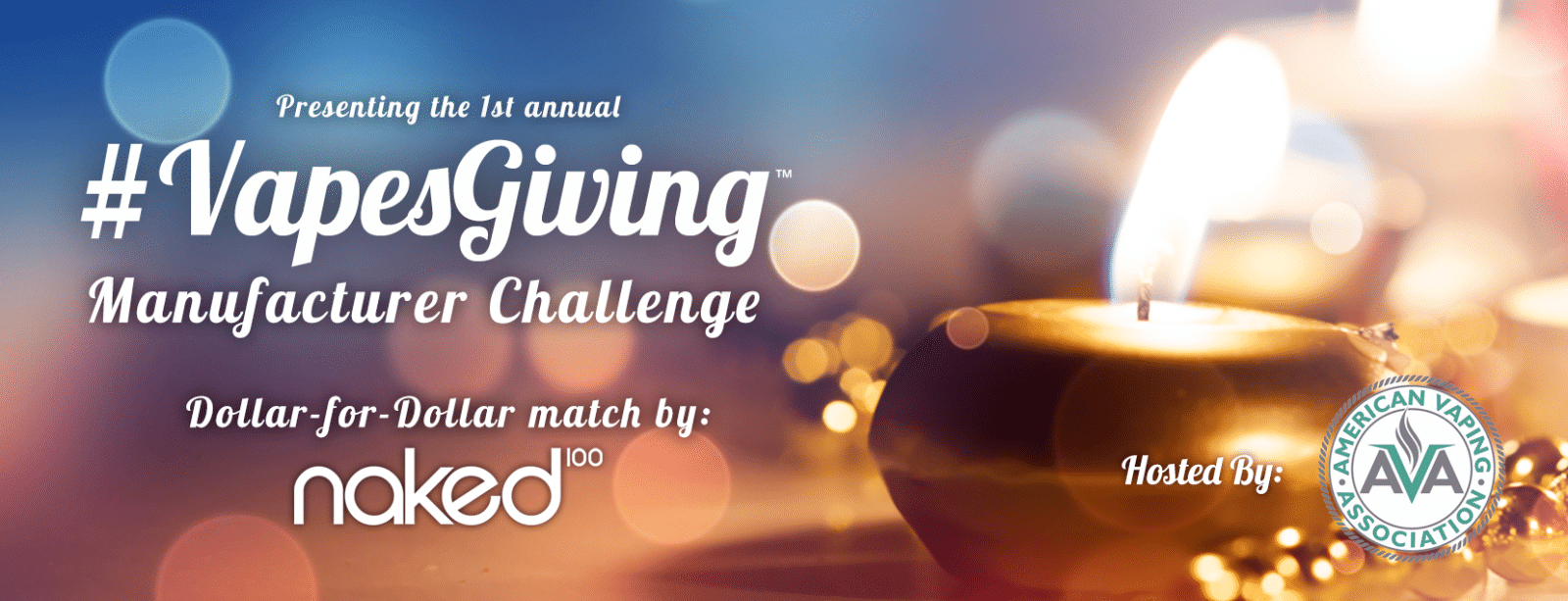 Presenting the 1st Annual # VapesGiving Manufacturer Challenge!
